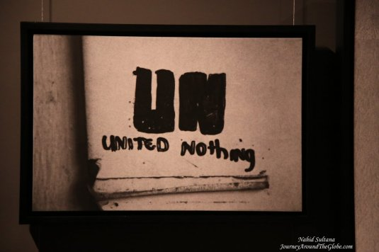 """UN - United Nothing"" a sign inside Srebrenica Exhibition in Sarajevo"